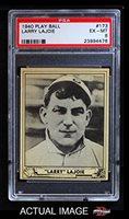 1940 Play Ball # 173 Nap Lajoie Philadelphia Phillies (Baseball Card) PSA 6 - EX/MT