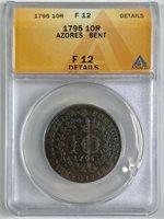 ***ANACS F12*** 1795 Azores 10 Reis details (227)