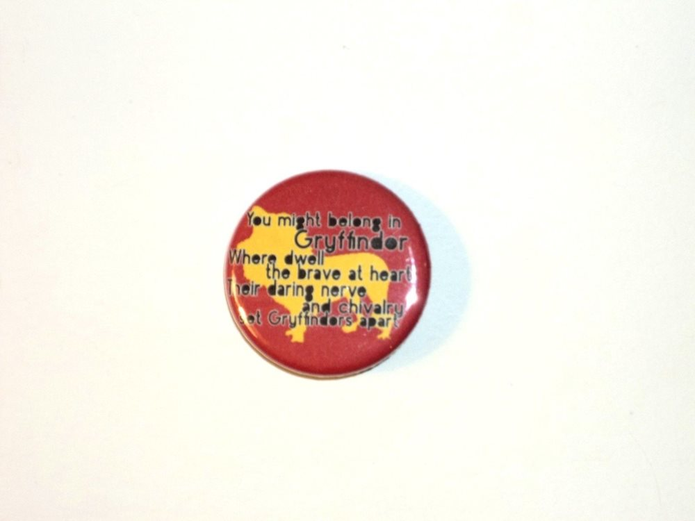 Harry Potter Button Pin 11 Gryffindor Quote