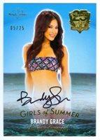 "BRANDY GRACE ""GIRLS OF SUMMER AUTOGRAPH CARD /25"" BENCHWARMER 25 YEARS"
