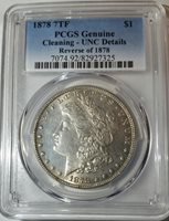 1878 7TF Morgan Silver Dollar PCGS Uncirculated Details - PRICE DROP!