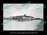OLD POSTCARD SIZE PHOTO OF AUSTIN TEXAS THE MILKY WAY DAIRY Co c1950