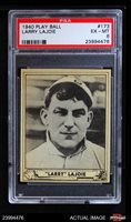 1940 Play Ball #173 Nap Lajoie Phillies PSA 6 - EX/MT