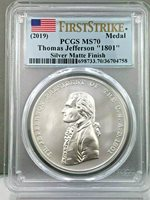 """2019 Thomas Jefferson Presidential  Silver Medals PCGS FIRST STRIKE MS 70 /""""1801/"""""""