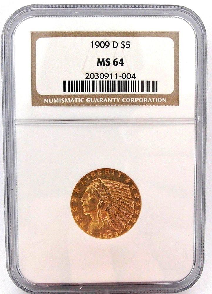 1909 D 5 Gold Half Eagle NGC GRADED MS 64 99 Cent NO RESERVE
