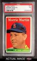1958 Topps #53 WN Morrie Martin PSA 7 - NM