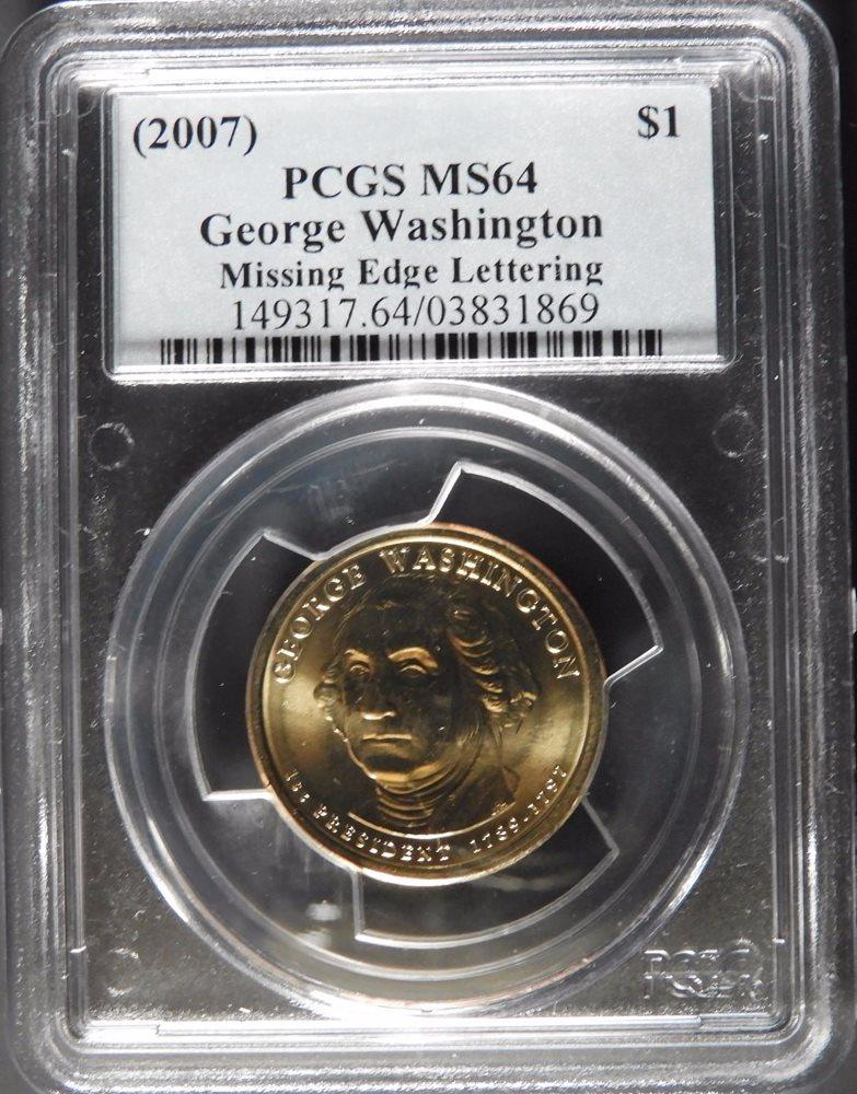 2007 GEORGE WASHINGTON ICG MS67 MISSING EDGE LETTERING US MINT ERROR COIN