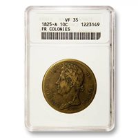 French Colonies 10 Centimes 1825a ANACS VF 35 KM 11.1