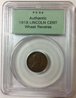 Sample Slab - PCGS Authentic with 1918 Wheat cent - PCGS-001-9-3