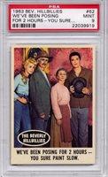 1963 Beverly Hillbillies - We've Been Posing For 2 Hours #62 PSA 9