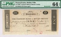 Special $1 Farmers Bank of Bucks County, PA. PMG 64 EPQ Choice Uncirculated.
