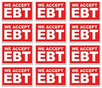 12 qty 3x5 Inch WE ACCEPT EBT Sticker Window Store Sign Decal - rb