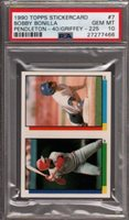 1990 TOPPS STICKERCARD #7 KEN GRIFFEY JR.-B.BONILLA POP 4 PSA 10 B2503599-466