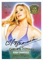 "RYAN SHAMROCK ""GIRLS OF SUMMER AUTOGRAPH CARD /25"" BENCHWARMER 25 YEARS"