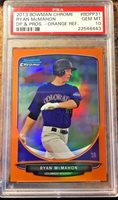 2013 Bowman Chrome Ryan McMahon Orange Refractor 19/25 PSA 10 Gem Mint Hot!