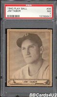 1940 Play Ball #36 JIM TABOR PSA 7 NM Red Sox