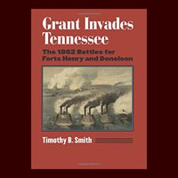 Timothy B. Smith, Grant Invades Tennessee