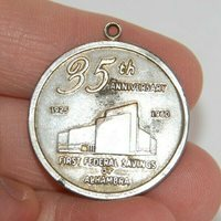 1925 - 1960 First Federal Savings of Alhambra / West Covina California Medal