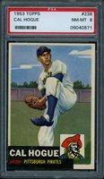 1953 Topps #238 Cal Hogue PSA 8 NM-MT Pittsburgh Pirates