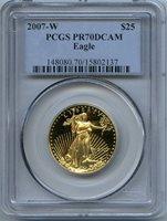 2007-W $25 gold eagle pcgs pr70