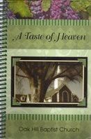 LAWRENCEVILLE GA 2011 A TASTE OF HEAVEN COOKBOOK OAK HILL BAPTIST CHURCH GEORGIA