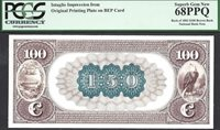 $100 1882 NATIONAL BANK NOTE REVERSE INTAGLIO PCGS SUPERB Gem New 68 PPQ