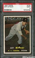 1957 Topps #132 ART DITMAR PSA 9 MINT Just ONE higher! Yankees