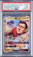 2017 P.M. SM Black Star #TPCi01 Tsunekazu Ishihara Signed Pokemon GX Promo Card - PSA NM 7, PSA/DNA 9