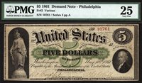 $5 1861 Demand Note Philadelphia FR 2 PMG 25 - NICE AND BRIGHT GREENBACK