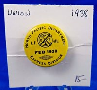 1938 North Pacific Department Exp. Division February Union Pin Pinback Button 1""