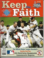 Boston Red Sox 2004 World Series Champs Commemorative Magazine - Keep the Faith