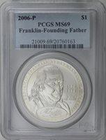 2006-P Ben Franklin Founding Father Commemorative Silver Dollar PCGS MS69
