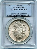 C11239- 1886 VAM-1A LINE IN 6 TOP 100 MORGAN DOLLAR PCGS MS64