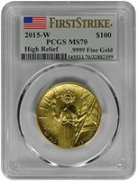 2015-W $100 Liberty High Relief Gold (PCGS-MS70 - First Strike) [Flag Insert]