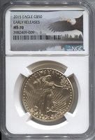 2015 $50 Early Release Modern Gold Eagle NGC MS70 Modern Gold Eagle
