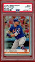 2019 TOPPS CHROME REFRACTOR #204 PETE ALONSO RC PSA 10 GEM MINT