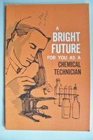 Vintage 1966 A BRIGHT FUTURE FOR YOU AS A CHEMICAL TECHNICIAN booklet