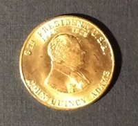 JOHN QUINCY ADAMS 6th President Of The United States Token Medal