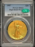 1907 $20 High Relief-Wire Edge Saint Gaudens PCGS MS63 (CAC)