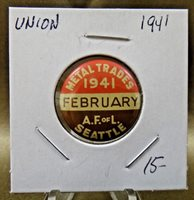 """1941 Metal Trades Seattle A.F. of L February Union Pin Pinback Button 7/8"""""""