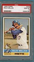1976 Topps Felix Millan – #245 PSA 10! Mets!