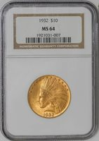 1932 $10 Gold Indian #935569-6 MS64 NGC