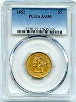 C12729- 1852 GOLD $5 LIBERTY HALF EAGLE PCGS AU55