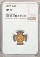 1877 G$1 MS67 NGC. Pop (8/6), CDN Collector Price ($7500.00),