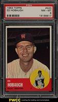 1963 Topps SETBREAK Ed Hobaugh #423 PSA 8 NM-MT (PWCC)