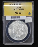 1878 Morgan Dollar 7/8 Tail Feathers ANACS MS-62 VAM-36