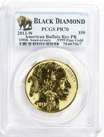2013-W $50 American Buffalo Rev PR 100th Anniversary .9999 Fine Gold PR70 PCGS