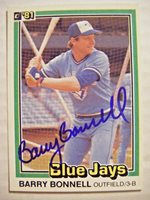 BARRY BONNELL signed BLUE JAYS 1981 Donruss baseball card AUTO BRAVES MILFORD OH