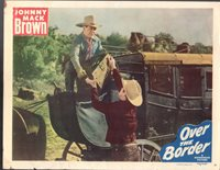 JOHNNY MACK BROWN OVER THE BORDER ORIG 11X14 LOBBY CARD LC2601