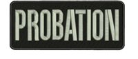 PROBATION embroidery patches 2X5 hook on back letters silver